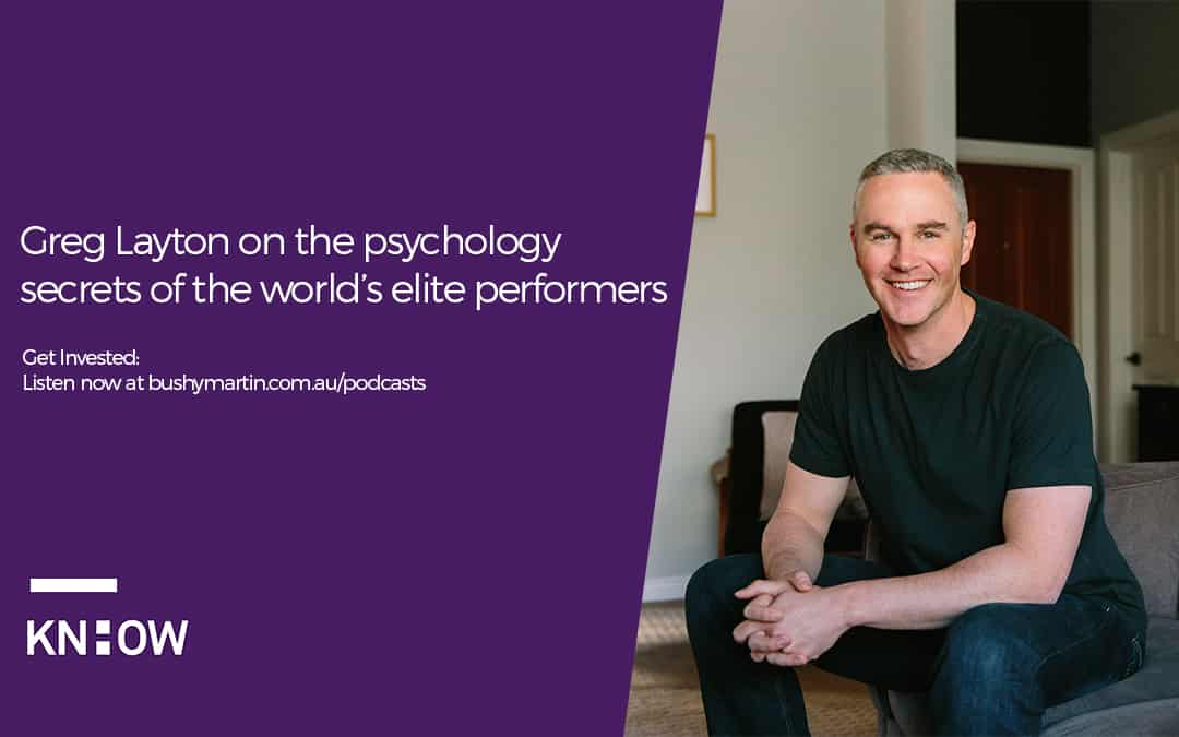 Greg Layton on the psychology secrets of the world's elite performers