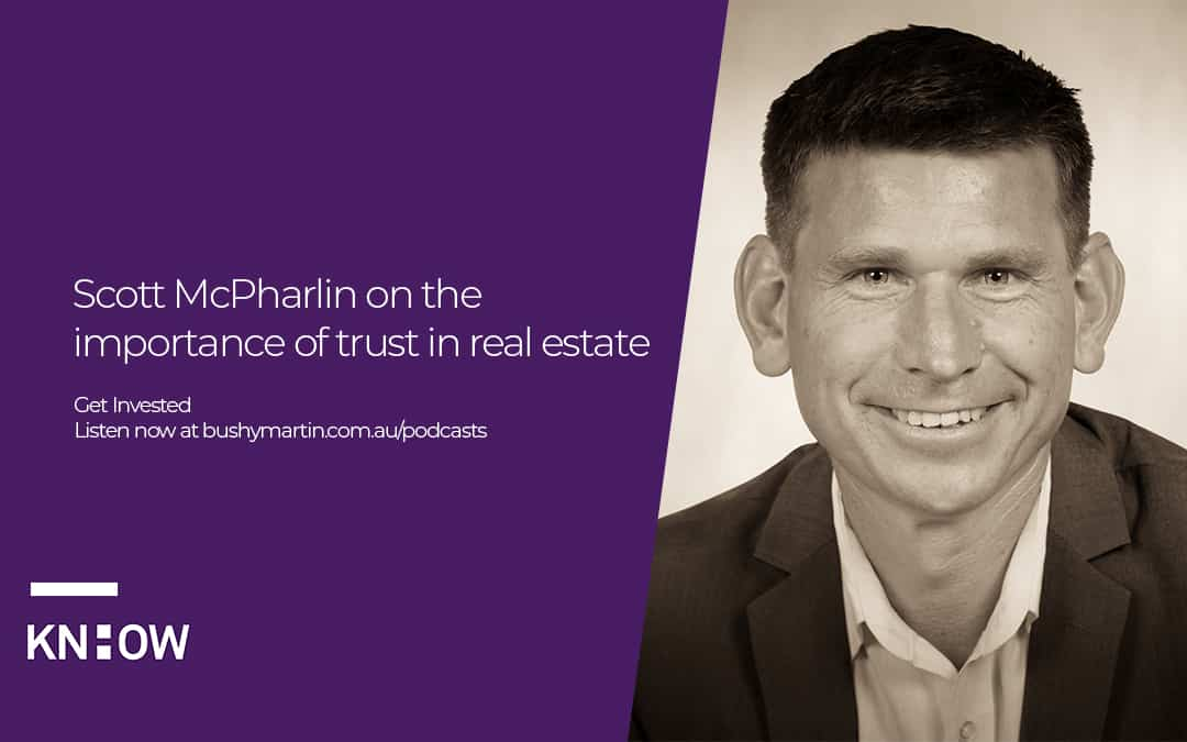 Scott McPharlin on the importance of trust in real estate