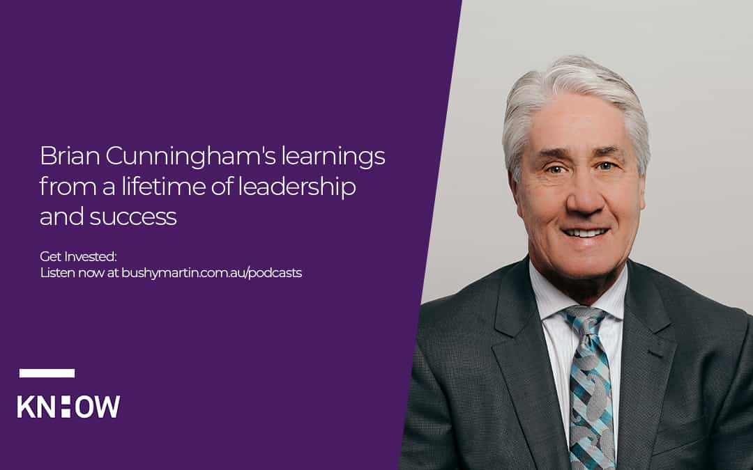 Brian Cunningham's learnings from a lifetime of leadership and success