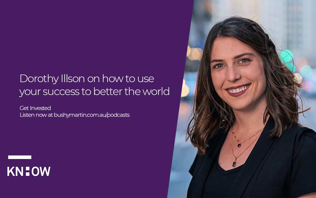 Dorothy Illson on how to use your success to better the world