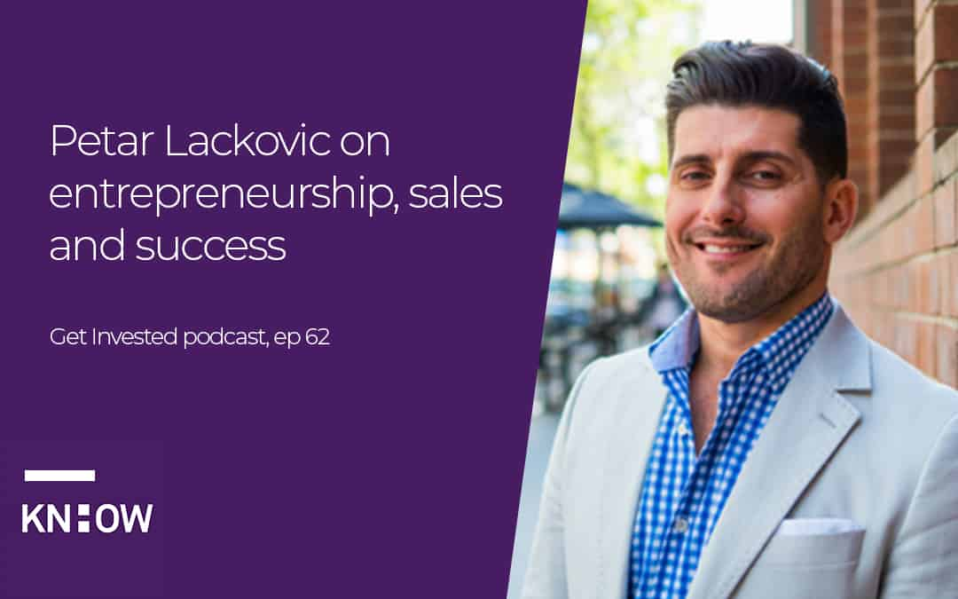 Petar Lackovic on entrepreneurship, sales and success