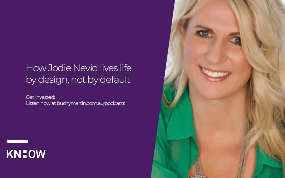 How Jodie Nevid lives life by design, not by default