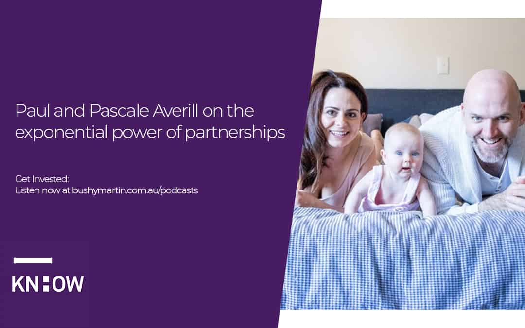 Paul and Pascale Averill on the exponential power of partnerships