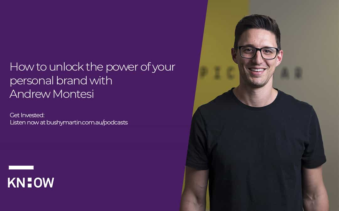 How to unlock the power of your personal brand with Andrew Montesi