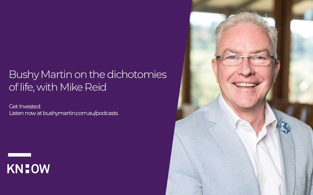 Bushy Martin on the dichotomies of life, with Mike Reid