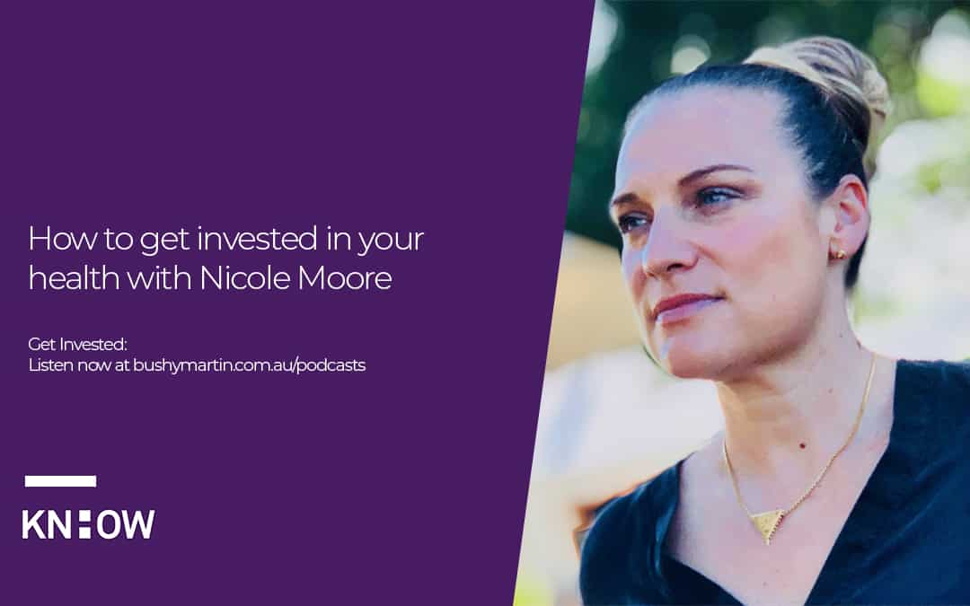 How to get invested in your health with Nicole Moore