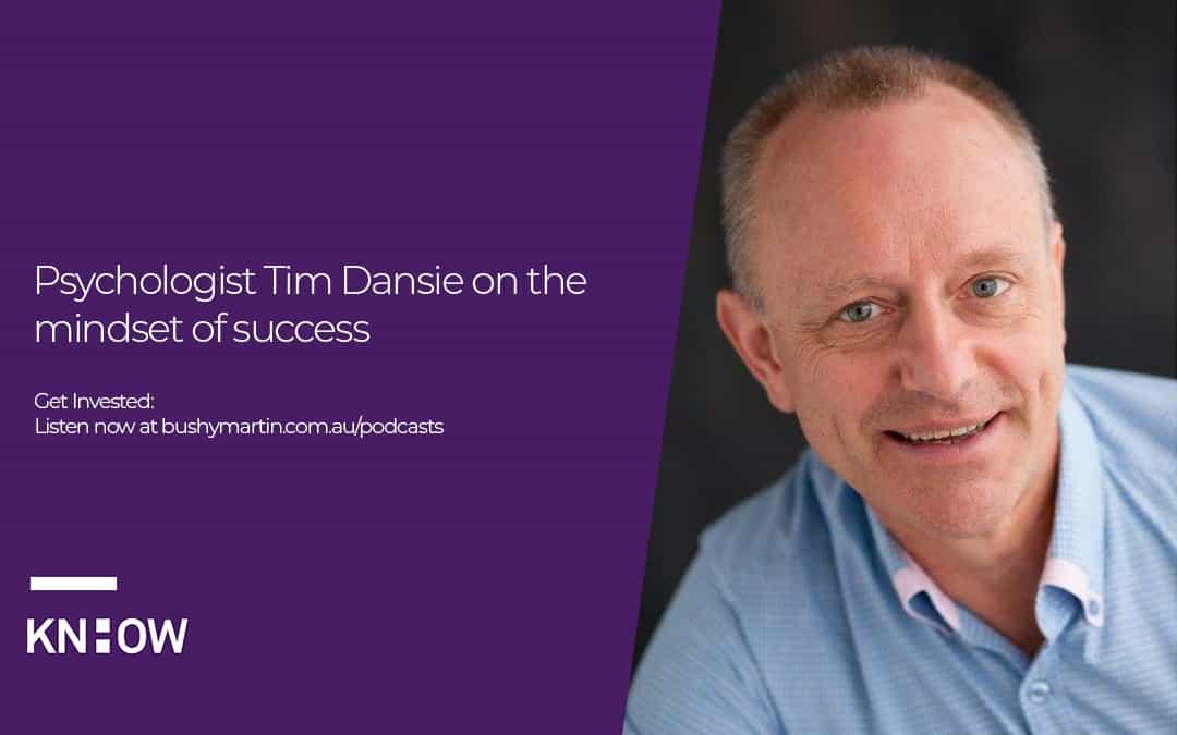 Psychologist Tim Dansie on the mindset of success